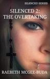 The Overtaking by RaeBeth McGee-Buda