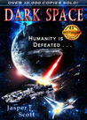 Dark Space by Jasper T. Scott