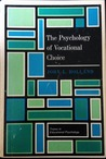 The psychology of vocational choice