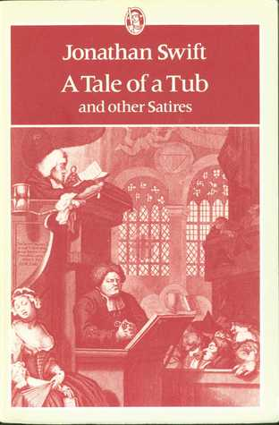A Tale of a Tub and Other Satires