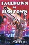 Facedown in Fishtown