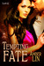 Tempting Fate (The Lost Girls, #3)