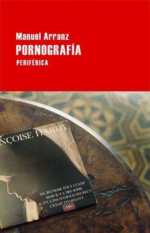 Pornografía by Manuel Arranz