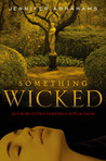 Something Wicked (Vampire's Witch Saga, #4)