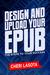 Design and Upload Your ePub...