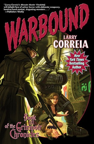 Download and Read online Warbound (Grimnoir Chronicles #3) books