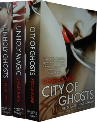 Downside Ghosts Collection: Unholy Ghosts, Unholy Magic, City of Ghosts (Downside Ghosts, #1-3)