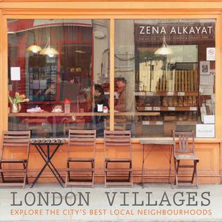 London Villages: Explore the City's Best Local Neighbourhoods
