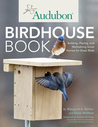 Audubon Birdhouse Book by Margaret A Barker