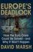 Europe's Deadlock: How the ...