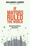 If Mayors Ruled t...
