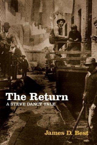 The Return (Steve Dancy Tales, #4)