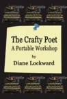 The Crafty Poet by Diane Lockward