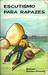 Escutismo para Rapazes - Manual de Educação Cívica pela Vida ... by Robert Baden-Powell
