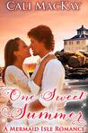 One Sweet Summer (A Mermaid Isle Romance, #1)