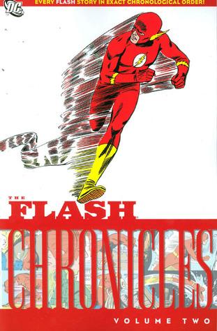 The Flash Chronicles, Vol. 2 by John Broome