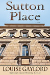 Sutton Place by Louise Gaylord