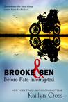 Brooke & Ben: Before Fate Interrupted