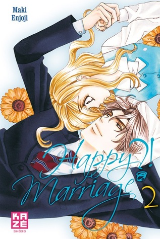 Happy Marriage ?!, tome 2 (Happy Marriage, #2)