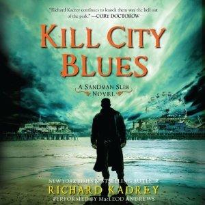 Kill City Blues(Sandman Slim 5)