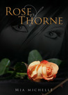 Rose of Thorne by Mia Michelle