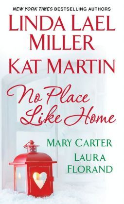 Ebook No Place Like Home by Linda Lael Miller TXT!