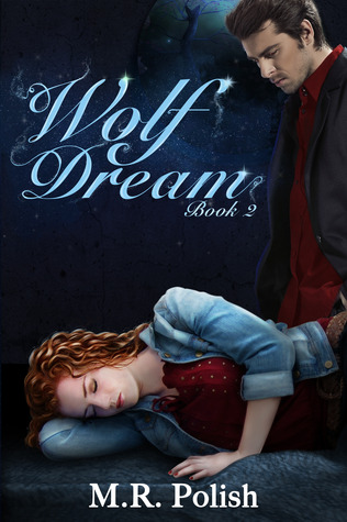 Wolf Dream (Wolf, #2)