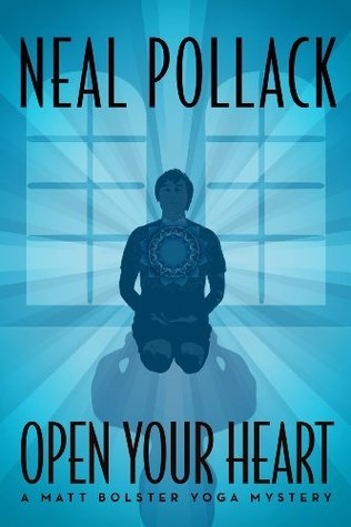 Open Your Heart (Matt Bolster, #2)