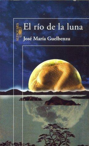 Download and Read online El ro de la luna books