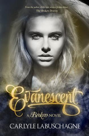 Evanescent (Broken, #2)