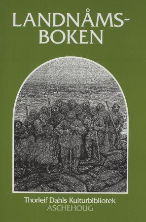 Landnåmsboken: Beretningen om Landnåmet på Island ca. 870-930