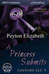 A Princess Submits (Safeword, LLC #4)