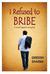 I Refused to Bribe by Gireesh Sharma