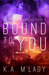 Bound To You - Vranthian Va...
