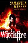 Witchfire by Samantha  Warren