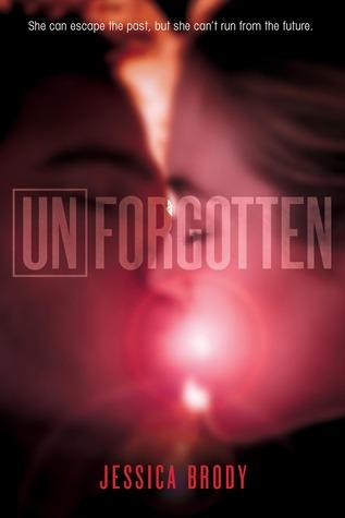 Unforgotten (Unremembered, #2)
