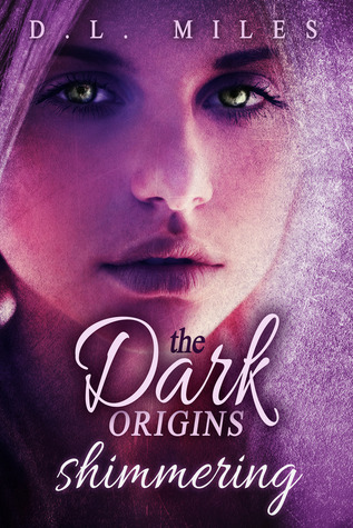 Shimmering (The Dark Origins #1)