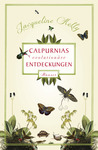 Calpurnias [r]evolutionäre Entdeckungen (Calpurnia Tate, #1)