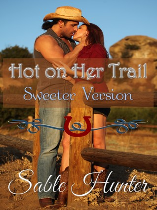 Hot on Her Trail(Hell Yeah! 2)