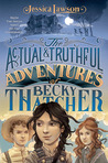 The Actual & Truthful Adventures of Becky Thatcher ebook download free