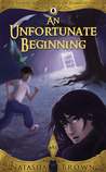 An Unfortunate Beginning (The Novel Adventures of Nimrod Vale, #1)