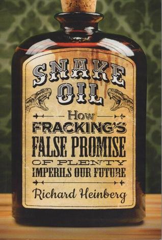 Snake Oil by Richard Heinberg