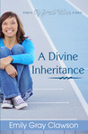 A Divine Inheritance (Of Great Value #2)