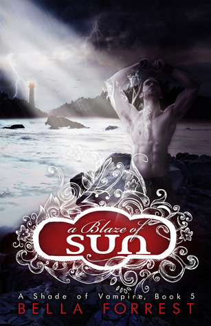 A Blaze of Sun (A Shade of Vampire, #5)