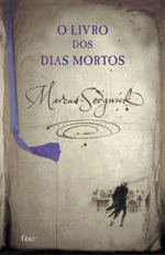 O livro dos dias mortos by Marcus Sedgwick