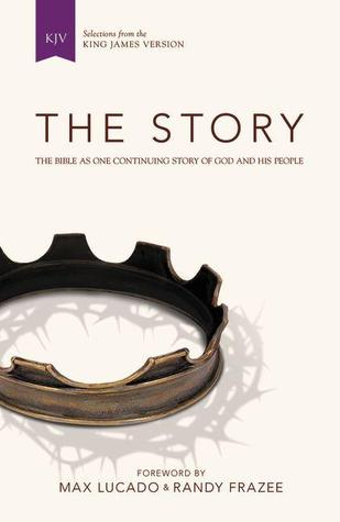 The Story (KJV): The Bible as One Continuing Story of God and His People