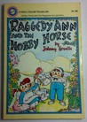 Raggedy Ann and the Hobby Horse by Johnny Gruelle
