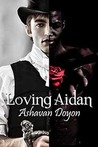 Loving Aidan (College Rose Romance Book 1)