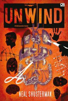 Unwind - Pemisahan Raga (Unwind Dystology, #1)