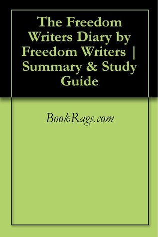 The Freedom Writers Diary by Freedom Writers | Summary & Study Guide